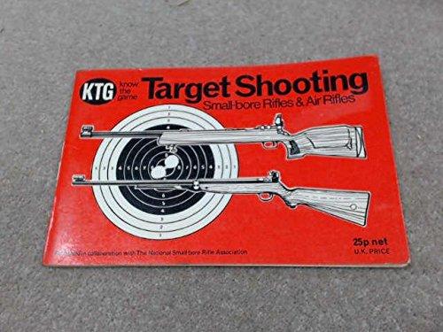 Small Bore Target Shooting (Target Shooting, Small-Bore Rifles & Air)