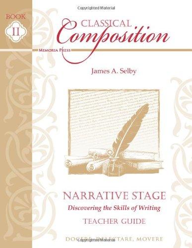 Classical Composition: Narrative Stage Teacher Guide (Classical Composition compare prices)