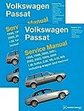 Volkswagen Passat (B5) Service Manual: 1998, 1999, 2000, 2001, 2002, 2003, 2004, 2005: 1.8l Turbo, 2.8l V6, 4.0l W8 Including Wagon and 4motion [VOLKSWAGEN PASSAT (B5) SER 2V] [Hardcover]