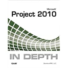 Microsoft Project 2010 In Depth ,by QuantumPM ( 2011 ) Paperback