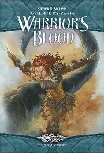 Book Warrior's Blood: The Goodlund Trilogy, Volume Two (Warrior Born) by Stephen D. Sullivan (2007-05-08)