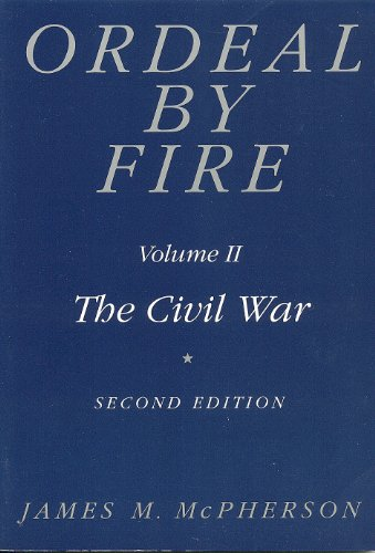Ordeal by Fire, Vol. 2: The Civil War