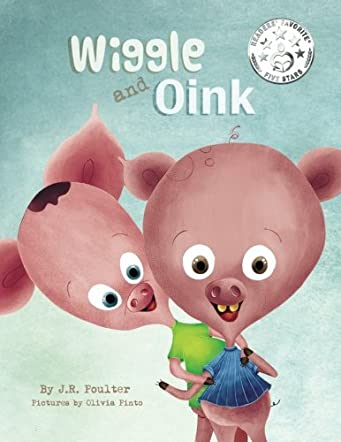 Wiggle and Oink