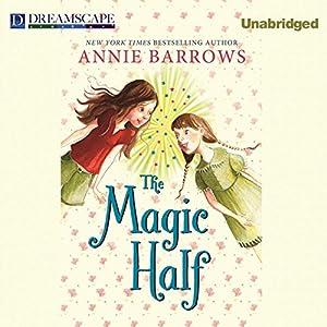 The Magic Half Audiobook