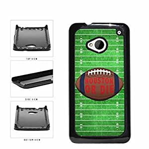 Houston or Die Football Field Plastic Phone Case Back Cover HTC One M7