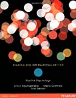 Positive Psychology: Pearson New International Edition