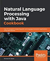 Natural Language Processing with Java Cookbook Front Cover