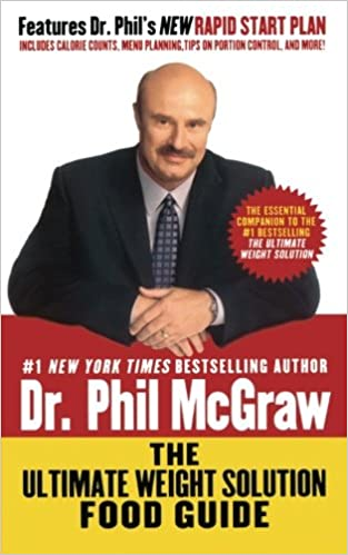 The Ultimate Weight Solution Food Guide Dr Phil Mcgraw