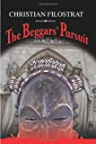 The Beggars' Pursuit, Christian Filostrat, 0977090477