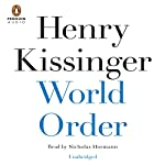 World Order | Henry Kissinger