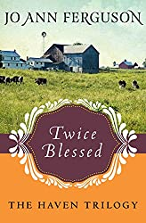 Twice Blessed (The Haven Trilogy)