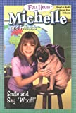 Smile and Say Woof!, Judy Katschke and Full House Michelle Staff, 0671041991