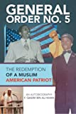 img - for General Order No. 5: The Redemption of a Muslim American Patriot book / textbook / text book
