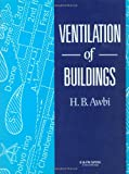 Ventilation of Buildings, Awbi, H. B., 0419210806
