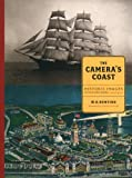 The Camera's Coast, W. H. Bunting, 0884482871
