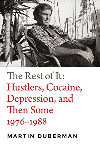 Image of The Rest of It: Hustlers, Cocaine, Depression, and Then Some, 1976-1988