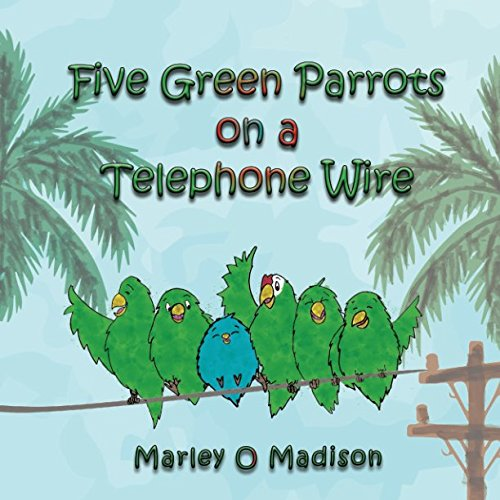 Five Green Parrots on a Telephone Wire