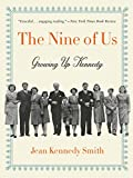 Download The Nine of Us: Growing Up Kennedy in PDF ePUB Free Online