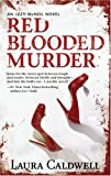 Red Blooded Murder, Laura Caldwell, 0778326586