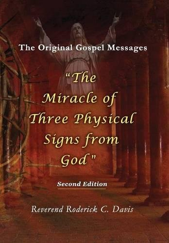 Read Online The Miracle of Three Physical Signs from God: Second Edition pdf