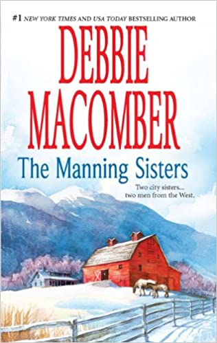Textbuch herunterladen The Manning Sisters: The Cowboy's Lady The Sheriff Takes a Wife PDF by Debbie Macomber 0778329119