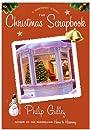 The Christmas Scrapbook: A Harmony Story (A Harmony Novel)
