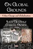 On Global Grounds, Julia Nevarez, Gabriel Moser, 1606920006