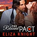 The Rebound Pact Audiobook by Eliza Knight Narrated by Lucy Rivers