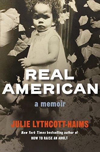 Amazon real american a memoir ebook julie lythcott haims real american a memoir by lythcott haims julie fandeluxe Choice Image