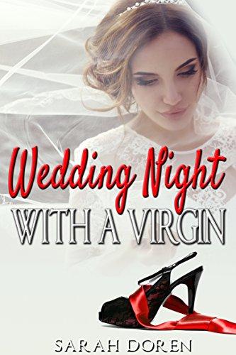 Erotic romance wedding night with a virgin erotic short stories erotic romance wedding night with a virgin erotic short stories by doren junglespirit Gallery