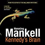 Kennedy's Brain | Henning Mankell