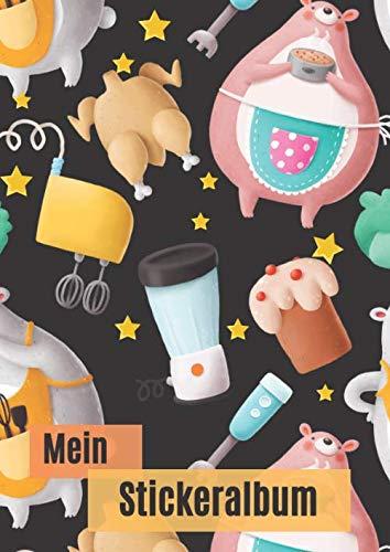 Mein Stickeralbum: Motiv:  Dicker Bar meim Kochen DIN A4 Format mit 40 Seiten für Mädchen und Jungen | Kein Silikonpapier zum wieder abziehen (German Edition)