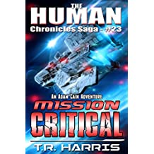 Mission Critical (The Human Chronicles Saga Book 23)