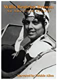 Willa Beatrice Brown: An American Aviator - Educational Version with Public Performance Rights