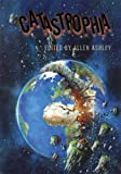 Catastrophia, Ashley Allen and Allen Ashley, 1848630964