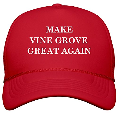 FUNNYSHIRTS.ORG Make Vine Grove Great Again: Film and Foil Solid Color Snapback Trucker