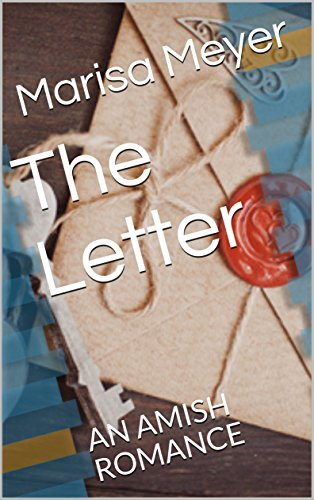The Letter: AN AMISH ROMANCE