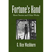 Fortune's Hand: Short Stories and other Works