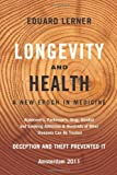 Longevity and Health, Eduard Lerner, 1445733064