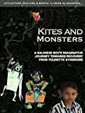 Kites and Monsters