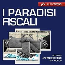 I paradisi fiscali Audiobook by Andrea Lattanzi Barcelò Narrated by Elena De Bertolis