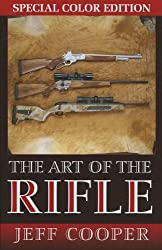 The Art of the Rifle: Color Edition Softcover