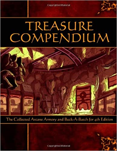 Book Treasure Compendium: The Collected Arcane Armory and Buck-A-Batch for 4th Edition