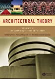 Architectural Theory - an Anthology From 1871 to  2005 V2