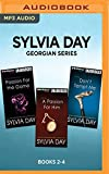 Sylvia Day Georgian Series: Books 2-4: Passion for the Game, A Passion for Him, Don't Tempt Me