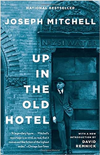 Book Up in the Old Hotel: Reportage from 'the New Yorker'