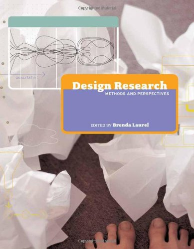 Design Research: Methods and Perspectives (MIT (System Spa Design)