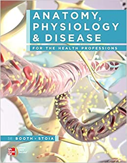 Anatomy, Physiology, and Disease for the Health Professions with Student Workbook
