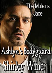 Ashlyn's Bodyguard: The Mulleins of Katherine Bay (The Mullein's of Katherine Bay Book 2)