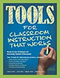 Tools for Classroom Instruction That Works: Ready-to-Use Techniques for Increasing Student Achievement